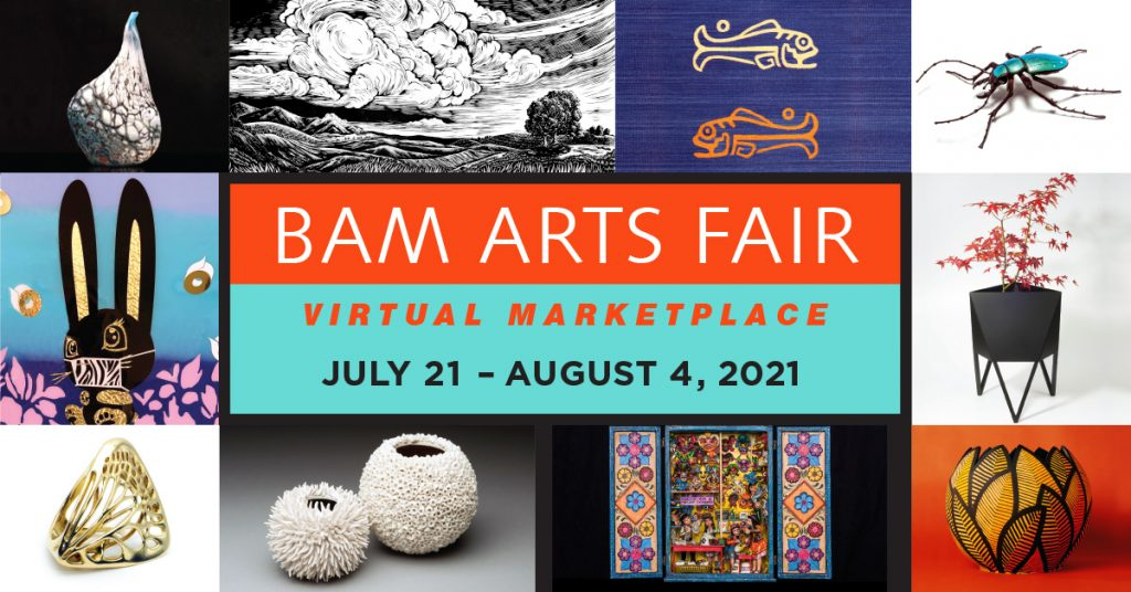 Bellevue Arts Fair Virtual Marketplace July 21 - August 4, 2021